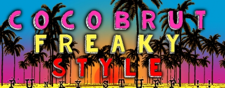 Cocobrut Freaky Style